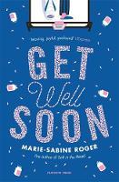 Roger, Marie-Sabine - Get Well Soon - 9781782272168 - V9781782272168