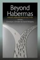 - Beyond Habermas: Democracy, Knowledge, and the Public Sphere - 9781782386681 - V9781782386681