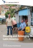 - Housing and Belonging in Latin America (Cedla Latin America Studies) - 9781782387404 - V9781782387404