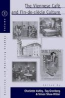 - The Viennese Café and Fin-de-Siècle Culture (Austrian and Habsburg Studies) - 9781782389262 - V9781782389262