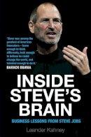Kahney, Leander - Inside Steve S Brain - 9781782390398 - V9781782390398