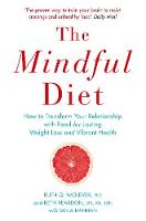 Wolever, Ruth - The Mindful Diet - 9781782396666 - V9781782396666