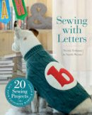 Tedman, Nicola; Skeate, Sarah - Sewing with Letters - 9781782400875 - V9781782400875