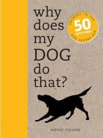 Sophie Collins - WHY DOES MY DOG DO THAT - 9781782401292 - V9781782401292