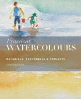 Tappenden, Curtis - Practical Watercolours: Materials, Techniques & Projects - 9781782402411 - V9781782402411