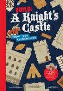 Seaman, Annalie, Simpson, Charlie - Build! A Knight's Castle: Pop Out and Build a Castle Battle Scene (Paper Toy Series) - 9781782402732 - V9781782402732