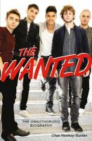 Newkey-Burden, Chas - The Wanted: The Unauthorized Biography - 9781782430391 - 9781782430391