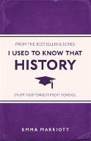 Emma Marriott - I Used to Know That: History - 9781782434481 - KTG0016616