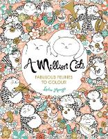 Lulu Mayo (illustrator) - A Million Cats: Fabulous Felines to Colour - 9781782435693 - V9781782435693