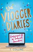 Collins, T. - The Vlogger Diaries: Confessions of an Internet Sensation - 9781782436171 - V9781782436171