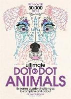 Gareth Moore - Ultimate Dot to Dot Animals: Extreme Puzzle Challenges to Complete and Colour (Dot to Dot Books) - 9781782436959 - 9781782436959