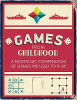 Various - Games from Childhood: A Nostalgic Compendium of Games We Used to Play - 9781782437215 - V9781782437215