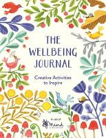 MIND - The Wellbeing Journal: Creative Activities to Inspire - 9781782438007 - V9781782438007