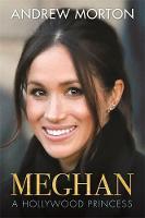 Morton, Andrew - Meghan: A Hollywood Princess - 9781782439615 - 9781782439615