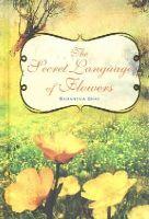Gray, Samantha - The Secret Language of Flowers - 9781782492054 - V9781782492054