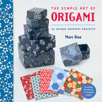 Ono, Mari - The Simple Art of Origami - 9781782493457 - V9781782493457