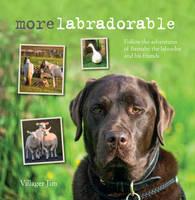 Jim, Villager - Morelabradorable: Follow the adventures of Barnaby the labrador and his friends - 9781782494478 - V9781782494478