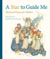 - A Star to Guide Me: Illustrated Prayers for Children - 9781782500049 - V9781782500049