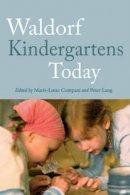 - Waldorf Kindergartens Today - 9781782500186 - V9781782500186
