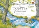 Tyler, Brenda - The Tomtes of Hilltop Stream - 9781782500452 - V9781782500452