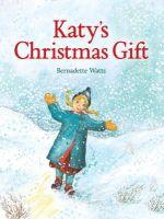 Watts, Bernadette - Katy's Christmas Gift - 9781782501152 - V9781782501152
