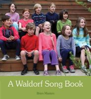 Masters, Brien - A Waldorf Song Book - 9781782501701 - V9781782501701