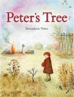 Watts, Bernadette - Peter's Tree - 9781782501787 - V9781782501787