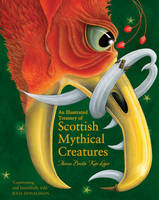 Theresa Breslin - An Illustrated Treasury of Scottish Mythical Creatures - 9781782501954 - 9781782501954