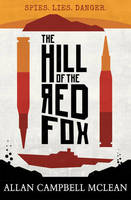 McLean, Allan Campbell - The Hill of the Red Fox (Kelpies) - 9781782502067 - KRA0007366