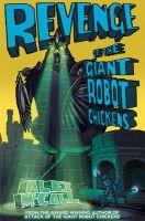 McCall, Alex - Revenge of the Giant Robot Chickens (Kelpies) - 9781782502104 - V9781782502104