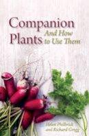 Philbrick, Helen, Gregg, Richard B. - Companion Plants and How to Use Them - 9781782502869 - V9781782502869