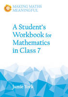 York, Jamie - A Student's Workbook for Mathematics in Class 7 - 9781782503200 - V9781782503200