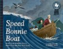 - Speed Bonnie Boat: A Tale from Scottish History Inspired by the Skye Boat Song (Picture Kelpies: Traditional Scottish Tales) - 9781782503675 - V9781782503675