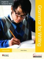 Vicary, Anne - English for Academic Study: Grammar for Writing Study Book (English for Academic Study (2012)) - 9781782600701 - V9781782600701