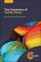 Mather, Robert R, Wardman, Roger H - The Chemistry of Textile Fibres - 9781782620235 - V9781782620235