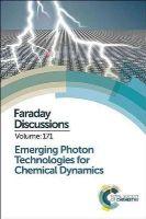Royal Society of Chemistry - Emerging Photon Technologies for Chemical Dynamics - 9781782621720 - V9781782621720