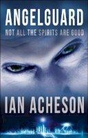 Acheson, Ian - Angelguard - 9781782640028 - KSG0014830