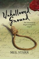 Starr, Melvin - Unhallowed Ground (The Chronicles of Hugh De Singleton, Surgeon) - 9781782640837 - V9781782640837