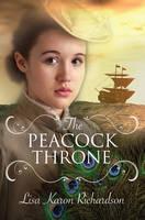 Richardson, Lisa Karon - The Peacock Throne - 9781782641780 - V9781782641780