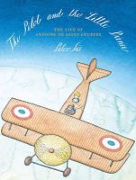 Peter Sís - The Pilot and the Little Prince - 9781782690597 - V9781782690597