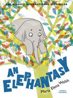 María Elena Walsh - An Elephantasy - 9781782690993 - V9781782690993