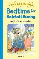 Giles, Sophie - Bedtime at Bluebird Farm (Popular Rewards) - 9781782701477 - V9781782701477