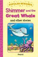 Giles, Sophie - Shimmer and the Great Whale (Popular Rewards) - 9781782701514 - V9781782701514