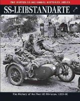 Butler, Rupert - SS: Leibstandarte: The History of the First SS Division 1933-45 (Waffen Ss Divisional Histories) - 9781782742494 - V9781782742494