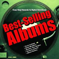 Auty, Dan - Best-Selling Albums: From Vinyl Records to Digital Downloads - 9781782742982 - V9781782742982