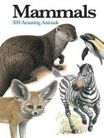 McNab, Chris - Mammals: 300 Amazing Animals (Mini Encylopedia) - 9781782743859 - V9781782743859