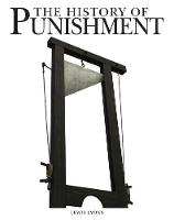 Lyons, Lewis - The History of Punishment - 9781782744894 - V9781782744894