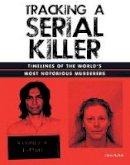 Chris McNab - Tracking a Serial Killer - 9781782746133 - 9781782746133
