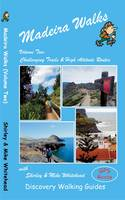 Whitehead, Shirley, Whitehead, Mike - Madeira Walks: Challenging Trails & High Altitude Routes Volume 2 - 9781782750055 - V9781782750055