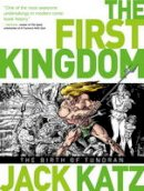 Katz, Jack - First Kingdom Vol 1: The Birth of Tundran - 9781782760108 - V9781782760108